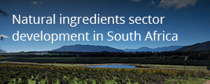 Read more about our story on Natural ingredients sector development in South Africa