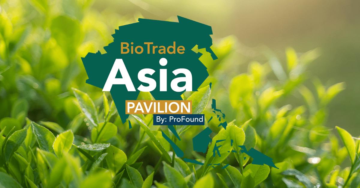 BioTrade Asia Pavilion - Tea - Meet the Exporters